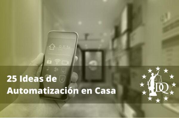 Ideas de Automatización en Casa